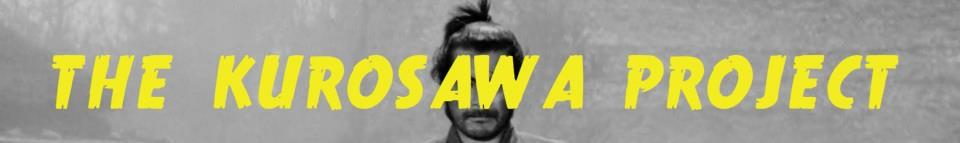 The Kurosawa Project